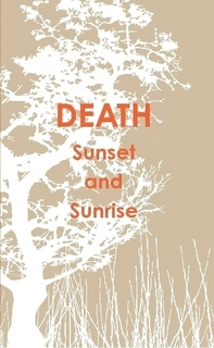 death sunset and sunrise